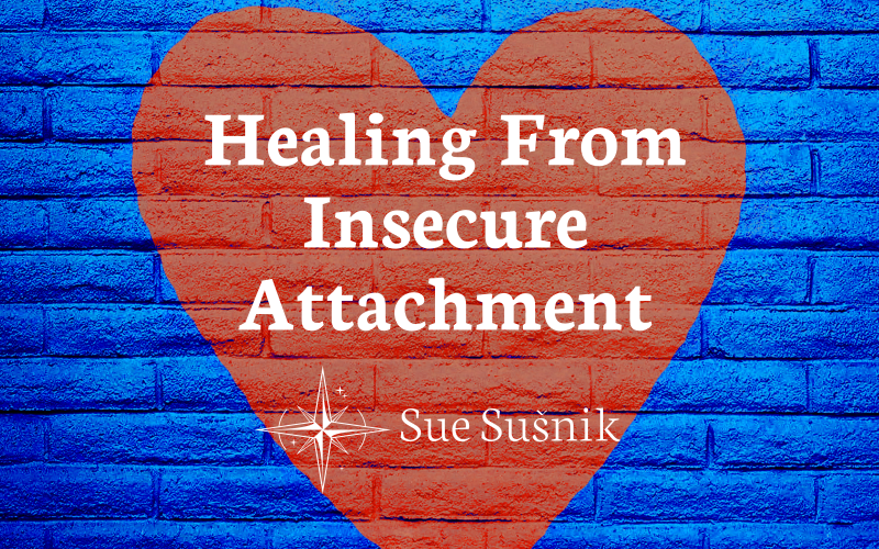 How To Heal From Insecure Attachment In Adults