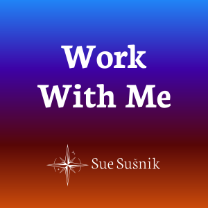 Work With Sue Susnik